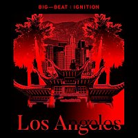 Various Artists.. – Big Beat Ignition: Los Angeles