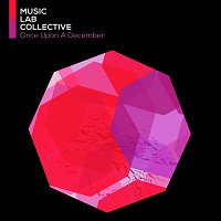 Music Lab Collective – Once Upon A December (arr. piano)