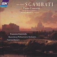 Francesco Caramiello, Nuremberg Philharmonic Orchestra, Fabrizio Ventura – Sgambati: Piano Concerto; Cola di Rienzo; Berceuse-Reverie