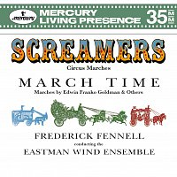 Eastman Wind Ensemble, Frederick Fennell – Screamers