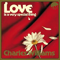 Charles Williams – Love Is A Very Special Thing