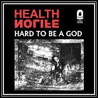 HEALTH, NOLIFE – HARD TO BE A GOD