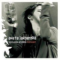 Aneta Langerová – Spousta Andelu - Koncert