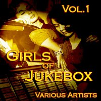 Různí interpreti – Girls of JukeBox Favorites, Vol. 1