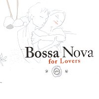 Různí interpreti – Bossa Nova For Lovers