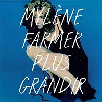 Mylene Farmer – Plus grandir - Best Of 1986 / 1996