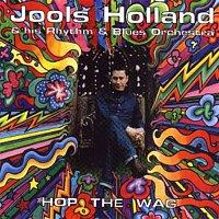 Jools Holland – Hop The Wag