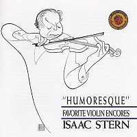 Isaac Stern – Humoresque