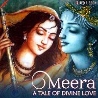 Anup Jalota, Lalitya Munshaw, Riya Shah, Ravindra Sathe, Sivalutchmie Naidoo – Meera- A Tale of Divine Love