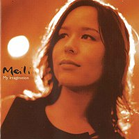 Meili – My Imagination
