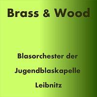 Blasorchester der Jugendblaskapelle Leibnitz – Brass & Wood