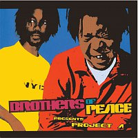 Brothers of Peace – Presents Project A