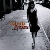 Gabriela Anders – Wanting