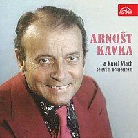 Přední strana obalu CD Arnošt Kavka a Karel Vlach se svým orchestrem