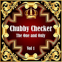 Chubby Checker – Chubby Checker: The One and Only Vol 1