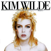 Kim Wilde – Select [plus bonus tracks] (plus bonus tracks)