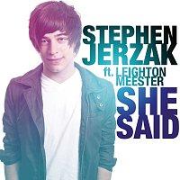 Stephen Jerzak, Leighton Meester – She Said