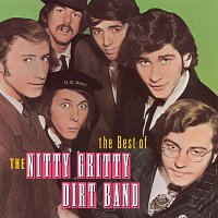 Nitty Gritty Dirt Band – Best Of The Nitty Gritty Dirt Band