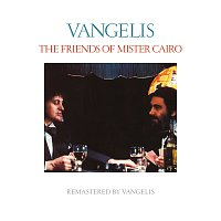 Jon & Vangelis – The Friends Of Mister Cairo [Remastered]