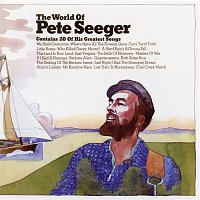 Pete Seeger – The World of Pete Seeger