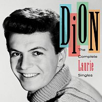 Dion – The Complete Laurie Singles