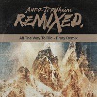 Anna Ternheim – All The Way To Rio [Emty Remix]
