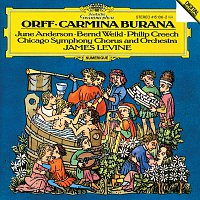 June Anderson, Philip Creech, Bernd Weikl, Chicago Symphony Chorus, James Levine – Orff: Carmina Burana