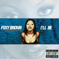 Foxy Brown, JAY-Z – I'll Be