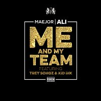 Maejor Ali, Trey Songz, Kid Ink – Me And My Team