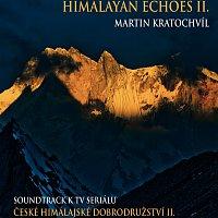 Martin Kratochvíl – Himalayan Echoes II. (soundtrack k TV seriálu České himálajské dobrodružství II.)
