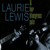 Laurie Lewis – Laurie Lewis & Her Bluegrass Pals
