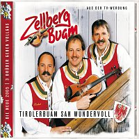 Zellberg Buam – Tirolerbuam San Wundervoll