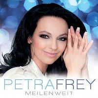 Petra Frey – Meilenweit