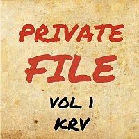 KRV – Private File - Vol. 1