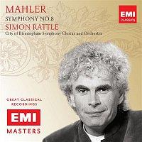 Sir Simon Rattle – Mahler: Symphony No.8
