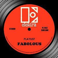 Fabolous – Playlist