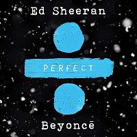 Ed Sheeran – Perfect Duet (with Beyoncé)