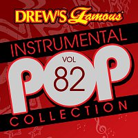 The Hit Crew – Drew's Famous Instrumental Pop Collection [Vol. 82]