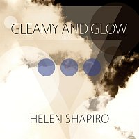 Helen Shapiro – Gleamy and Glow