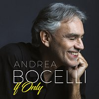 Andrea Bocelli – If Only