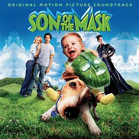 Various Artists.. – Son Of The Mask (Original Motion Picture Soundtrack)