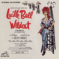 Lucille Ball – Wildcat (Original Broadway Cast Recording)