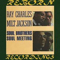 Ray Charles, Milt Jackson – Soul Brothers / Soul Meeting (HD Remastered)