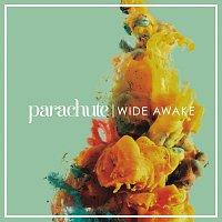 Parachute – Wide Awake