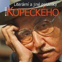 Miloš Kopecký – Literární a jiné poklesky Miloše Kopeckého