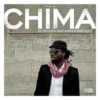 Chima – Im Rahmen der Moglichkeiten
