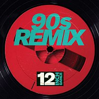 Various Artists.. – 12 Inch Dance: 90s Remix