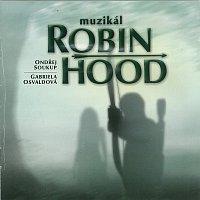 Různí interpreti – Muzikál: Robin Hood
