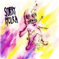Sorry Holka – Drama/Dopisy