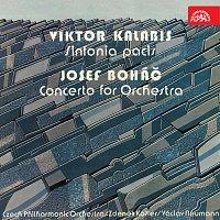 Česká filharmonie, Zdeněk Košler, Václav Neumann – Kalabis: Sinfonia Pacis, Boháč: Koncert pro orchestr